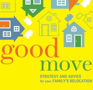 Announcing Good Move: A Book About Moving with Kids