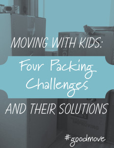 Moving with kids: packing challenges and solutions