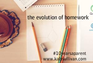 The Evolution of Homework #10yearsaparent